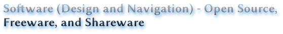 Software (Design and Navigation) - Open Source,  Freeware, and Shareware